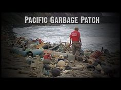 The Pacific Garbage Patch - YouTube