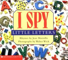 a6f13577ae0d Amazon.com  I Spy Little Letters (9780439114967)  Jean Marzollo