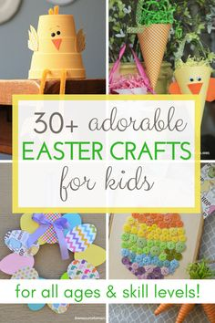 30+ Adorable Easter Crafts for Kids! So many fun crafts and decorations that kids will love to make this spring or Easter! #springcrafts #Eastercrafts #craftsforkids