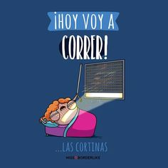 ¡Hoy voy a correr! - ¡Hoy voy a correr! Mr Cat, Back To The Gym, Frases Humor, Race Training, Mr Wonderful, Gym Humor, English Quotes, Laugh Out Loud, Best Quotes