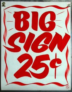 Paper Signs by Daniel Weininger Lettering Guide, Hand Lettering, Painted Paper, Hand Painted, Sign Writing, Painted Signs, Lions, Signage, Banner