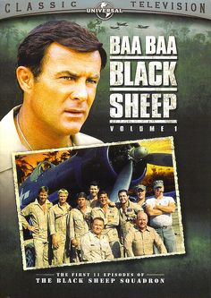 Robert Conrad -- in Ba Ba Black Sheep - oh my gosh--I absolutely loved this show!
