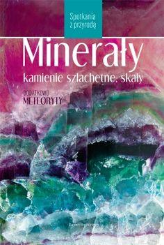 http://www.multicobooks.pl/przyroda/flora-i-fauna/mineraly--kamienie-szlachetne--skaly--spotkania-z-przyroda_8909.html