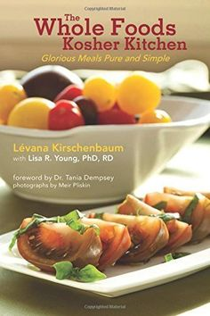 The Whole Foods Kosher Kitchen Glorious Meals Pure and Simple by Lvana Kirschenbaum 20110622 ** You can find more details by visiting the image link. #KosherCookbooks