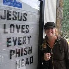 Phish is more popular than Jesus. I am sure John Lennon would agree.