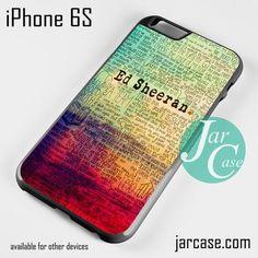 ed sheeran lyric quote Phone case for iPhone 6/6S/6 Plus/6S plus