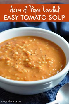 A super simple and easy tomato soup loaded with tiny Acini di Pepe pasta and bold flavor!