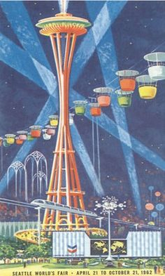 The Space Needle and Sky Ride (Sky Ride now located at the Puyallup Fair Grounds)