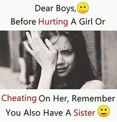 Funny Girl Quotes, Girl Humor, Cheating, It Hurts, Sisters, Boys, Baby Boys, Senior Boys, Sons