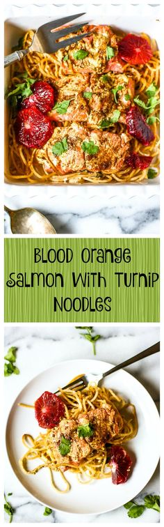 Blood Orange Salmon With Turnip Noodles.  This is so healthy, easy, beautiful, and amazingly delicious! This simple recipe has everything!