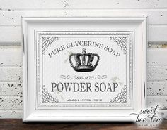 Pure Glycerine Powder Soap Printable Wall Art from Sweet Bee Tea Boutique https://www.etsy.com/shop/SweetBeeTeaBoutique