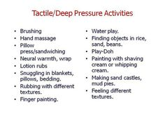 Deep pressure activities for the Sensory Diet (calming or motivating)