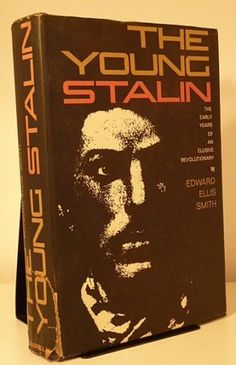APRIL 3 2012 Edward Ellis Smith | The Young Stalin. The early years of an elusive revolutionary.  A biography in which the author posits that Joseph Stalin was in fact an Okhrana agent, thus explaining his ability to escape from dragnets, move around unimpeded, and rabble-rouse despite having no funds. On this day in 1922, Stalin became the first General Secretary of the Soviet Union Communist Party.  £11.95