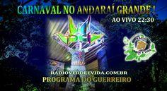 Morada dos Guerreiros Escolhidos: CARNAVAL NO ANDARAÍ GRANDE !!!
