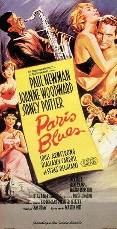 """Paris Blues"" (1961). Paul Newman, Joanne Woodward, Sidney Poitier and Diahann Carroll"