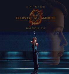 Make sure they remember you ~ Katniss ~ The Hunger Games