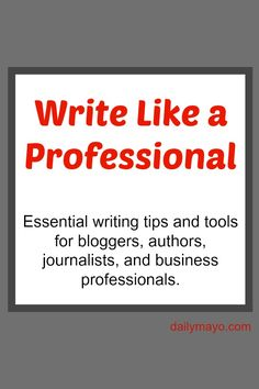 Want to write better? These writing tips will help you write better and become a better writer.