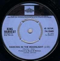 dancing in the moonlight king harvest 1973