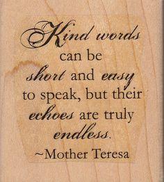~ Mother Teresa