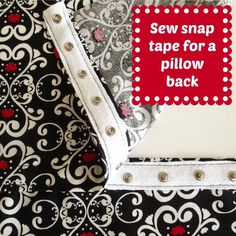 Snap Tape  Pillow Closure || So Sew Easy