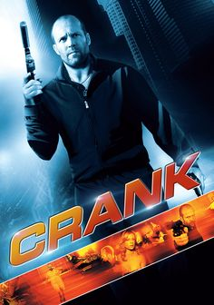 Crank (2006) Action, Crime, Thriller - Jason Statham, Amy Smart, Dwight Yoakam, Valarie Rae Miller, Stephanie Mace, Jacki R. Chan, Melissa Barker, Candice A. Buenrostro, Klaudia Ann Jaworski - Chev Chelios (Statham), a hit man wanting to go straight, lets his latest target slip away, then he awakes the next morning to a phone call that informs him he has been poisoned and has only an hour to live unless he keeps adrenaline coursing through his body while he searches for an antidote.