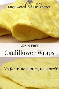Flavor-packed cauliflower wraps provide the perfect grain-free alternative to tortillas. They are also gluten-free, refined sugar free, and dairy free, making the suitable for paleo/primal and diets. Low Carb Recipes, Whole Food Recipes, Vegetarian Recipes, Cooking Recipes, Healthy Recipes, Healthy Cauliflower Recipes, Gaps Diet Recipes, Scd Recipes, Gluten Free Recipes Paleo