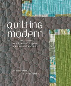 Quilting Modern  ..... Quilting Book