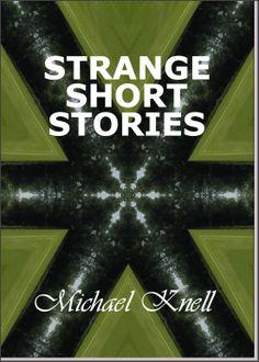 STRANGE SHORT STORIES