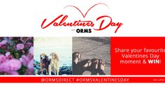 Share your photographic interpretation of your favourite Valentine's Day moment with us on Instagram, and win with Orms Print Room