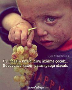 #Oyuncağın #kırıldı #diye #üzülme #çocuk ... #Büyüyünce #kalbin #paramparça #olacak #cemal #süreya #cemalsüreya #edebiyat #şair #şiir #insan #insanlık #yoksul #fakir #saatovrovshan #saatov_rovshan