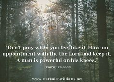 Do you wait to pray until you feel like it or do you have an appointment with the Lord and keep it? Now more than ever there are many ways to keep track of every event, meeting and appointment in our lives. But, the most important appointment with the Lord is often neglected. This is […]
