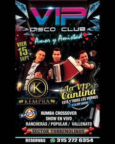 """Celebra """"Amor y Amistad"""" hoy con @kempraoficial en VIP Disco Club Popayán @VipDisco"""