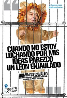 Domingo Cavallo, ex funcionario regalado del neoliberalismo. #Cipayos  //  #Frases #Citas