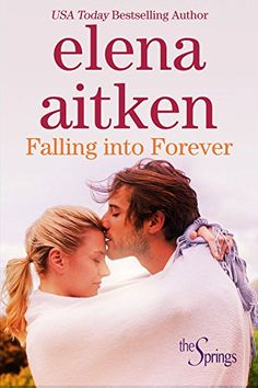 Falling Into Forever: Small Town Holiday Romance (The Spr...