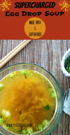 Supercharged Egg Drop Soup Recipe - Yogi Mami