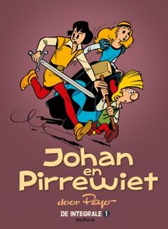 Johan et Pirlouit - L'Intégrale - tome 1 - Johan et Pirlouit intégrale 1 réédition Book Club Books, Book 1, Johan Et Pirlouit, Fantasy Quotes, The Four Loves, Hilario, Smile Because, What To Read, Comic Book Covers