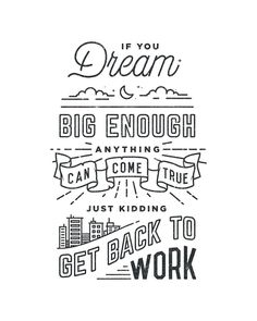 Hand drawn, typographic motivational quote poster #blackandwhite #type