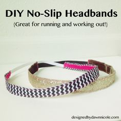 Whip up some of these cuties to keep or give away. DIY Women's No-Slip Headbands {Great for running and working out!}