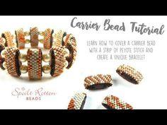 Carrier Bead Bracelet Tutorial - Spoilt Rotten Beads