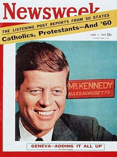 June 1, 1959: JFK on the cover of Newsweek magazine, as the religion issue gets top billing in an early survey for the 1960 race.
