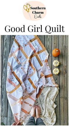 The Good Girl Quilt - A scrappy quilt pattern that features width of fabric strips for scrap busting - Made by Melanie Traylor of Southern Charm Quilts