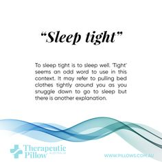 To sleep tight is to 'Tight' seems an odd word to use in this contex. To sleep tight is to 'Tight' seems an odd word to use in this context. It may refer to pulling bed clothes t. Sleep Tight, Go To Sleep, Therapeutic Pillows, Latex Pillow, Contour Pillow, Sleep Quotes, Neck And Back Pain, Clothes Pegs, Words To Use