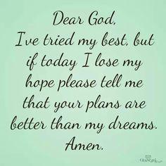If I lose hope...