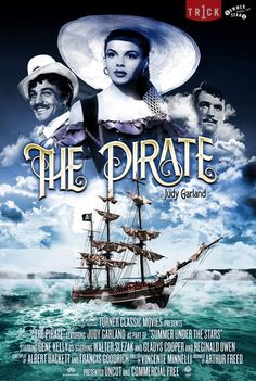 32 New Fantastic Reimagined Posters from Turner Classic Movies [Pictured: The Pirate starring Judy Garland & Gene Kelly] Old Movie Posters, Classic Movie Posters, Movie Poster Art, Cinema Posters, Old Movies, Vintage Movies, Great Movies, Turner Classic Movies, Classic Films