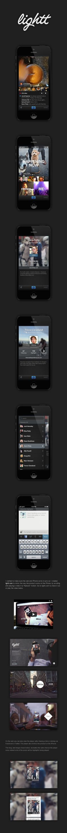 """Lightt iPhone App by Dann Petty, via Behance *** """" The creation of the Lightt. Everything from branding to iPhone 4, iPhone 5 app design as well as the entire web presence. """""""