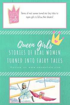Queen Girls | Stories of real women turned into fairy tales | Books for Girls | Fairy Tales | Inspiring True Stories | A Review on www.amamatale.com