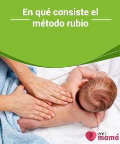 En qué consiste el método #rubio   Una de las #molestias frecuentes en los #bebés durante el periodo de la #lactancia son los cólicos. Conoce aquí el #método rubio para controlar estas dolencias.