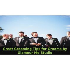 Great Grooming Tips For Grooms By Glamour Me Studio