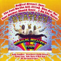 9. The Beatles - Magical Mystery Tour (1967) | Full List of the Top 30 Albums of the 60s: http://www.platendraaier.nl/toplijsten/top-30-albums-van-de-jaren-60/