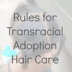 "I have gleaned that there are 3 basic ""rules"" for transracial adoptive parenting hair care.  1.  Keep it healthy. 2.  Simple styles are FINE. 3.  Do what folks around you are doing (no more, no less).  #adoption #hair #transracial"